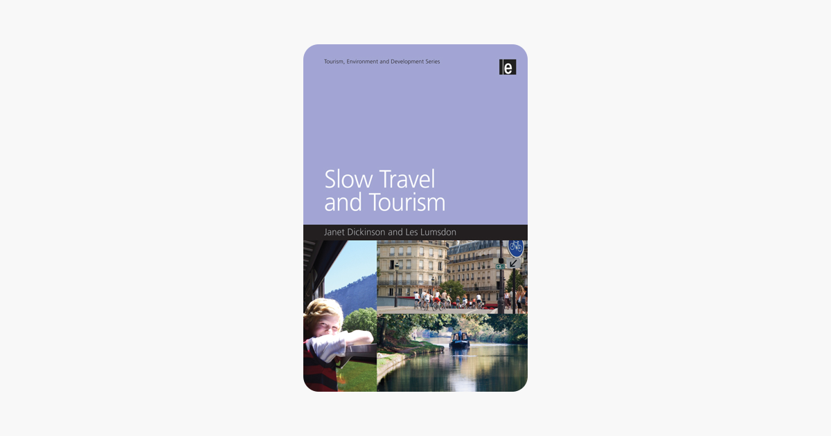 Slow Travel and Tourism