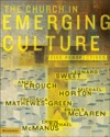 The Church In Emerging Culture Five Perspectives