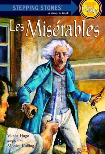 Victor Hugo & Monica Kulling - Les Miserables
