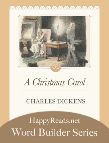 Charles Dickens & HappyReads.net - A Christmas Carol
