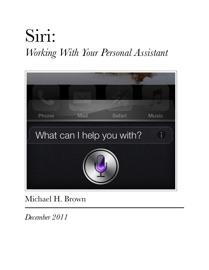 Siri: - Michael H. Brown