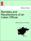 Rambles And Recollections Of An Indian Official Vol I