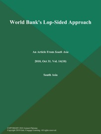 World Bank S Lop Sided Approach