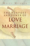 The Purpose And Power Of Love  Marriage
