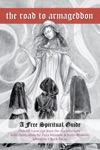 The Road To Armageddon- A Free Spiritual Guide