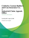 Celebrity Custom Builders And Cna Insurance Co V Industrial Claim Appeals Office