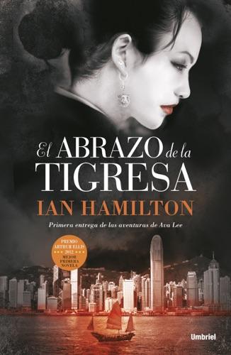 Ian Hamilton - El abrazo de la tigresa