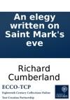 An Elegy Written On Saint Marks Eve