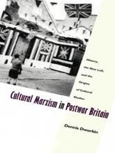 Cultural Marxism In Postwar Britain