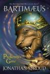Ptolemys Gate A Bartimaeus Novel Book 3