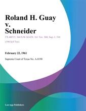 Roland H. Guay V. Schneider