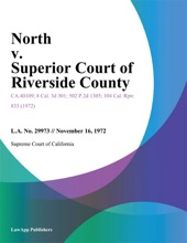 North V. Superior Court Of Riverside County