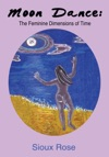 Moon Dance The Feminine Dimensions Of Time