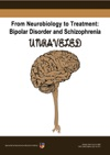 From Neurobiology To Treatment Bipolar Disorder And Schizophrenia Unraveled