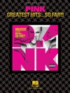 Pink - Greatest Hits  So Far Songbook