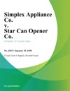 Simplex Appliance Co V Star Can Opener Co