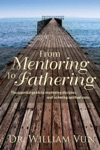 From Mentoring To Fathering