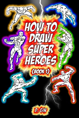 How to Draw Super Heroes