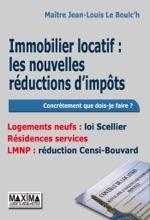 Immobilier locatif : les nouvelles réductions d'impôts - Logements neufs : loi Scellier, Résidences services, LMNP : réduction Censi-Bouvard