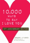 10000 Ways To Say I Love You