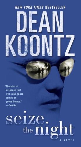 Dean Koontz - Seize the Night