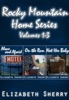 Rocky Mountain Home Series Vol 1-3
