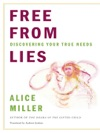 Free From Lies Discovering Your True Needs