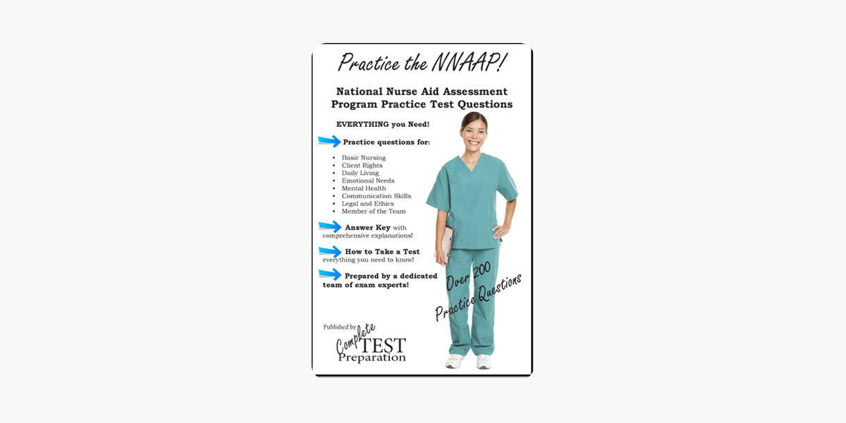 ‎Practice the NNAAP: National Nurse Aide Assessment Program Practice  Questions