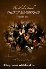 The Ideal Church Series - Church Membership