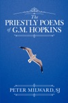 The Priestly Poems Of GM Hopkins