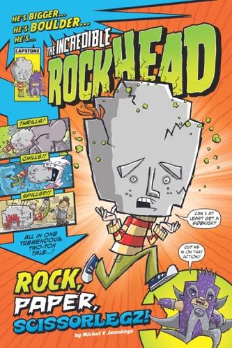 Scott Nickel - The Incredible Rockhead: Rock, Paper, Scissorlegz