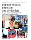 Popular Politics Populismand The Leaders