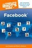 The Complete Idiot's Guide To Facebook, 3rd Edition