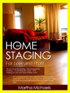 Home Staging For Love And Profit