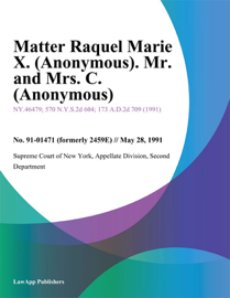 Matter Raquel Marie X. (Anonymous). Mr. and Mrs. C. (Anonymous)