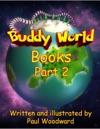 Buddy World Books Part 2