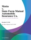 Motto V State Farm Mutual Automobile Insurance Co