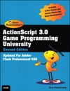 ActionScript 30 Game Programming University 2e