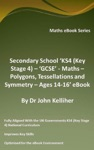Secondary School KS4 Key Stage 4  GCSE - Maths  Polygons Tessellations And Symmetry  Ages 14-16 EBook