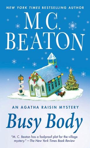 M.C. Beaton - Busy Body