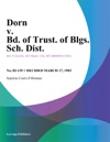 Dorn V Bd Of Trust Of Blgs Sch Dist