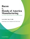 Bacon V Honda Of America Manufacturing