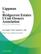 Lippman V. Bridgecrest Estates I Unit Owners Association