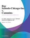 Ray Schools-Chicago-Inc V Cummins