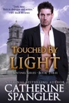 Touched By Light  An Urban Fantasy Romance Book 3 The Sentinel Series