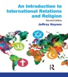 An Introduction To International Relations And Religion