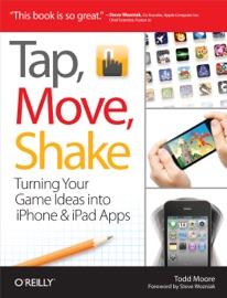 Tap, Move, Shake - Todd Moore