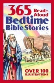 365 Read-Aloud Bedtime Bible Stories