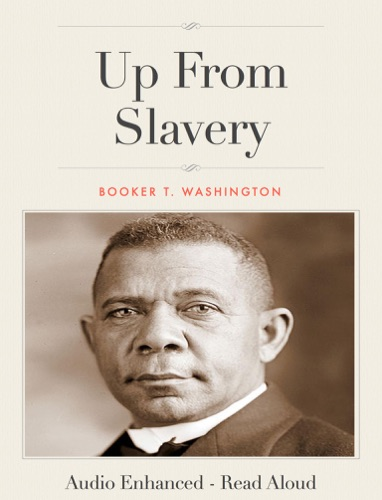 a research on the book up from slavery by booker t washington Booker t washington/up from slavery a 5 page essay that discusses and analyzes booker t washington's autobiography the writer argues that washington brought rational discourse and reasoned compromise to a volatile era in race relations.