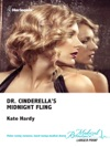 Dr Cinderellas Midnight Fling